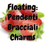 Floating: Pendenti, Bracciali e Charms
